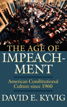 The Age Of Impeachment