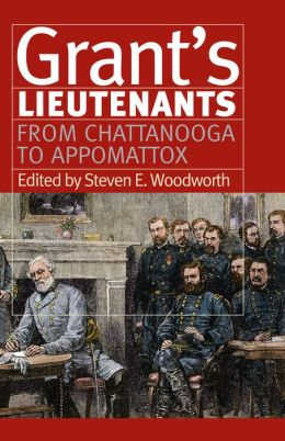Grant's Lieutenants: From Chattanooga to Appomattox