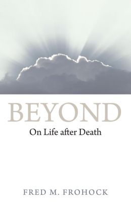 Beyond: On Life after Death