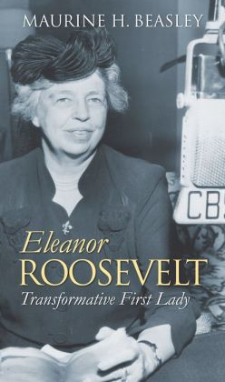 Eleanor Roosevelt: Transformative First Lady