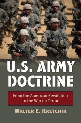 U.S. Army Doctrine: From the American Revolution to the War on Terror