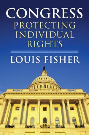 Congress: Protecting Individual Rights