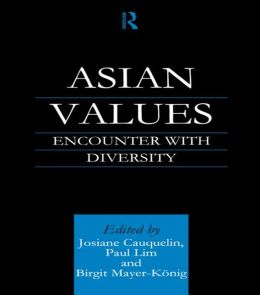 Asian Values: Encounter with Diversity