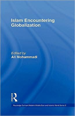 Islam Encountering Globalisation