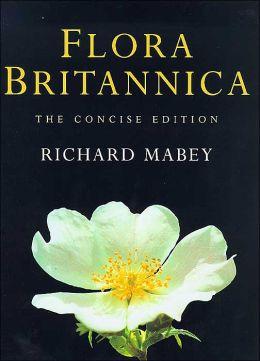 Flora Britannica: The Concise Edition