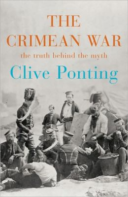 Crimean War: The Story Behind the Myth