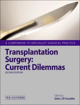 Transplantation Surgery: A Companion to Specialist Surgical Practice