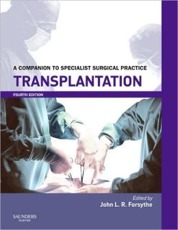 Transplantation: A Companion to Specialist Surgical Practice