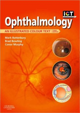 Ophthalmology: An Illustrated Colour Text