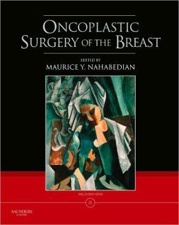 Oncoplastic Surgery of the Breast with DVD