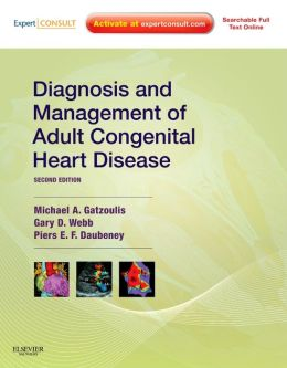 Diagnosis and Management of Adult Congenital Heart Disease: Expert Consult - Online and Print