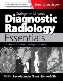 Grainger & Allison's Diagnostic Radiology Essentials: Expert Consult: Online and Print