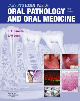 Cawson's Essentials of Oral Pathology and Oral Medicine