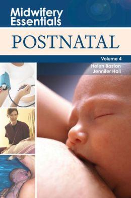 Midwifery Essentials: Postnatal: Volume 4