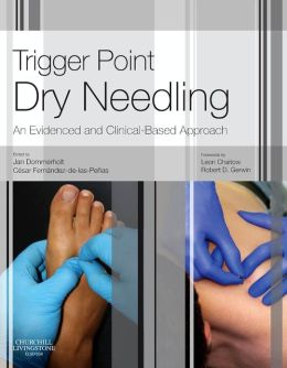 Trigger Point Dry Needling: An Evidence and Clinical-Based Approach