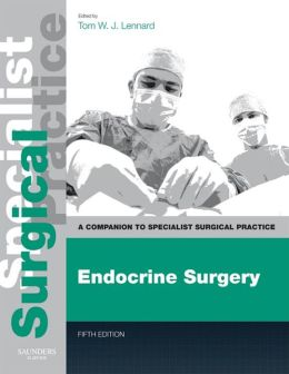 Endocrine Surgery: Companion to Specialist Surgical Practice