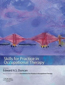 Skills for Practice in Occupational Therapy