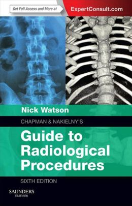 Chapman & Nakielny's Guide to Radiological Procedures