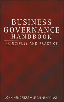 Business Governance Handbook: Principles and Practices