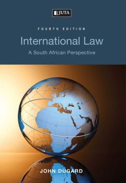 International Law: A South African Perspective