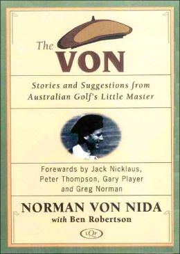 The Von: Stories and Suggestions from Australian Golf's Little Master
