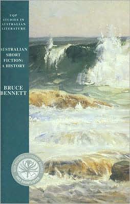 Australian Short Fiction: A History