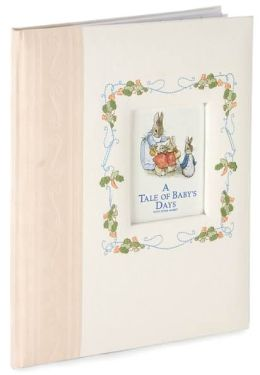 Peter Rabbit A Tale of Baby Days Memory Book