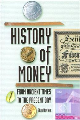 History of Money: From Ancient Times to the Present Day