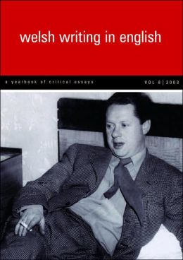 Welsh Writing in English: A Yearbook of Critical Essays