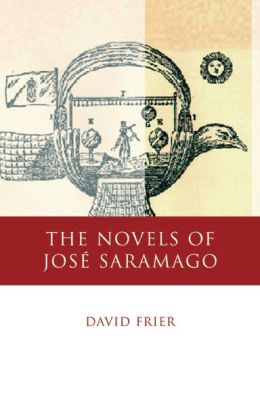 The Novels of Jose Saramago