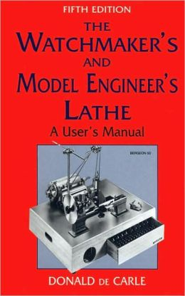 Watchmaker's and Model Engineer's Lathe