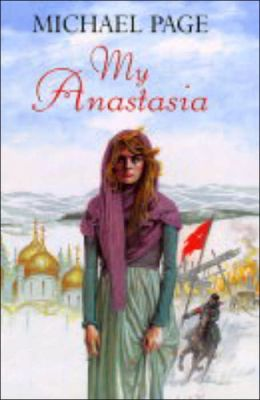 My Anastasia