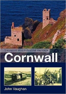 Transport and Industrial Heritage: Cornwall