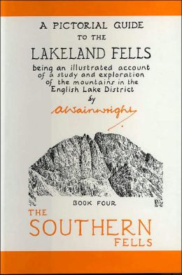 Pictorial Guide to the Lakeland Fells: The Southern Fells (Wainwright Book Four)
