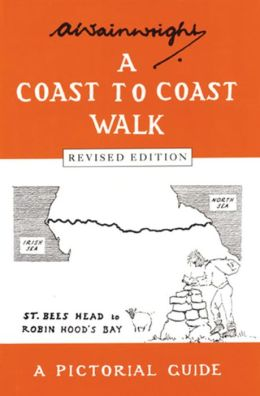 A Coast to Coast Walk: A Pictoral Guide