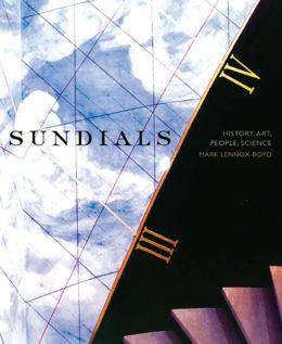 Sundials: History, Art, People, Science