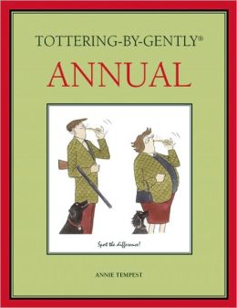 Tottering-by-Gently Annual