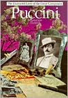 Puccini (The Illustrated Lives of the Great Composers Series)