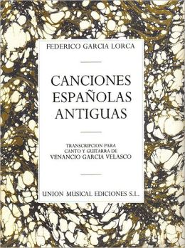 Canciones Espanolas Antiguas: Voice and Guitar