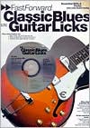 Fast Forward Classic Blues Guitar Licks, with CD