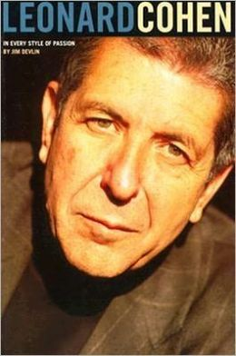 Leonard Cohen: In Every Style of Passion