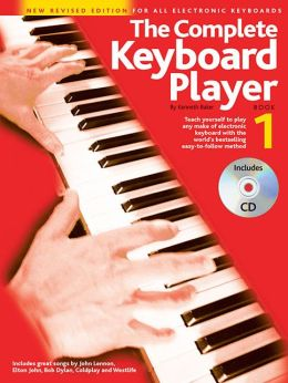 The Complete Keyboard Player - Book 1: New Revised Edition for All Electronic Keyboards