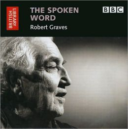 The Spoken Word: Robert Graves