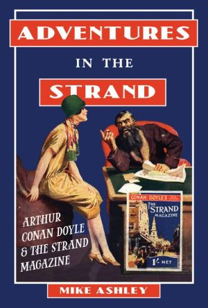 Adventures in The Strand: Arthur Conan Doyle and The Strand magazine