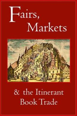 Fairs, Markets and the Itinerant Book Trade