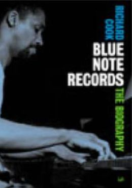 Blue Notes Records: The Biography