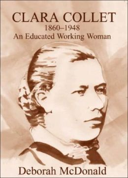 Clara Collett, 1860-1948: An Educated Working Woman