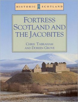 Fortress Scotland and the Jacobites