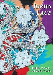 Idrija Lace : Patterns from the Idrija School of Lace, Slovenia