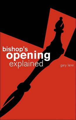 Bishop's Opening Explained
